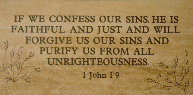 If we confess our sins, He is faithful and righteous to forgive us our sins and cleanse us from all unrighteousness (1 John 1:9).