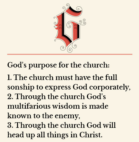 God s purpose for the church the church must have the full sonship to