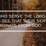 Those who serve the Lord need to see that their service must originate from God. Witness Lee
