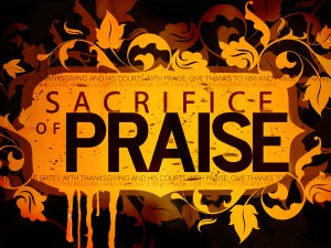 offering up a sacrifice of praise to God through Christ and with Christ