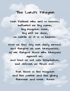 the Lord's prayer as a pattern of caring for God's need and also for our need