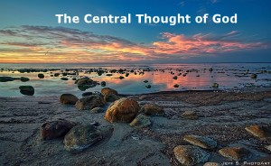 The Central Thought of God and How God Accomplishes His Purpose by His Life