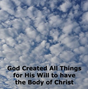 God Created All Things for His Will to have the Body of Christ as His Expression
