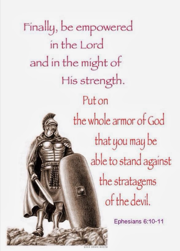 Be Empowered In The Lord And Put On The Whole Armor Of God