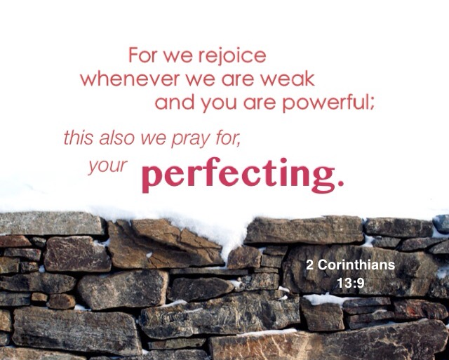 The Mending Ministry is More than Fixing a Hole; it Makes us Suitable for God's Building. See 2 Cor 13:9, for we rejoice whenever we are weak and you are powerful, this we also pray for, your perfecting