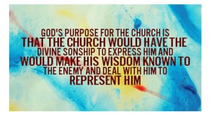 God's Purpose for the Church is to Have the Divine Sonship and Make His Wisdom Known