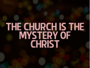 The Church is the Heart's Desire of God and the Hidden Mystery in God's Economy