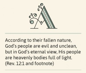 Using the Divine Telescope to See God's View: His People are Full of Life and Light