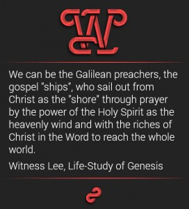 We're Ships Sailing out with the Gospel through Prayer, the Spirit, and the Word