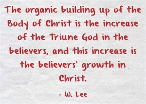 Growing in Life by Holding to Truth in Love for the Building up of the Body of Christ