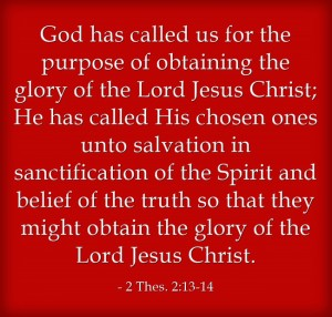 God Called us in the Fellowship of Christ, into His Sufferings, and unto His Glory