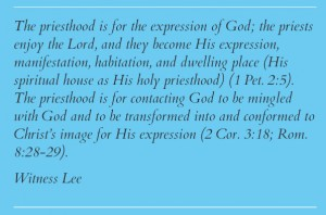 The Priesthood and the Kingship are for God's Expression and His Representation