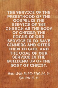 Being those Functioning as Priests of the Gospel in the Church as the Body of Christ