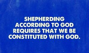 Being Metabolically Constituted with God to Live God and Shepherd According to God