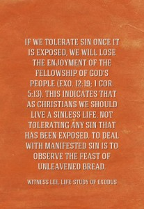 Let us Keep the Feast of Unleavened Bread by Purging away all the Sinful Things!