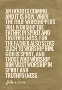 Worshipping the Father in Spirit and Truthfulness and in the Divine Dispensing