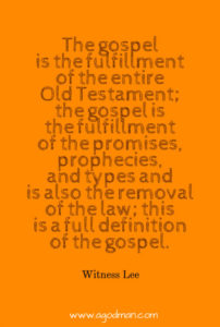 The Gospel includes All the Truths in the Bible: the Entire Bible is the Gospel of God