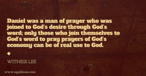 Being Joined to God's desire through His Word to Pray Prayers of God's Economy