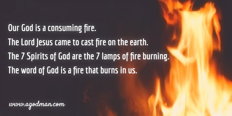 God is a Consuming Fire, Christ cast Fire on Earth, and the Spirit