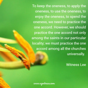 Keeping the Oneness of the Spirit by Practicing the One Accord in the Church Life