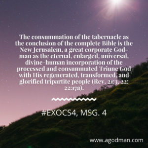 The Type, Reality, and Consummation of the Tabernacle, God's Corporate Expression