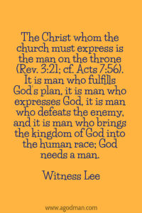 God's Central Thought and Arrangement are Related to Man, for Man is to Express God