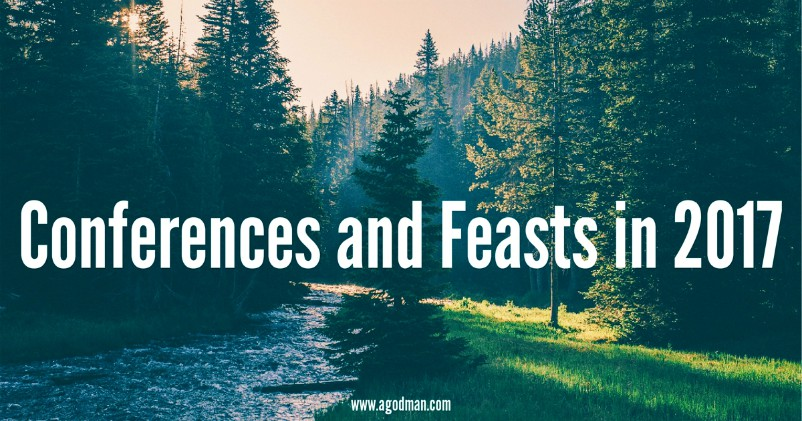 Conferences, blending times, and feasts in the church life in 2017