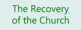 The Recovery of the Church (2017 fall ITERO)