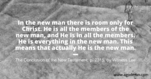 Having the Consciousness of the One New Man; in the New Man Christ is All and in All